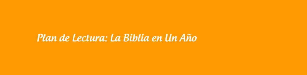 La Biblia en Un Año.